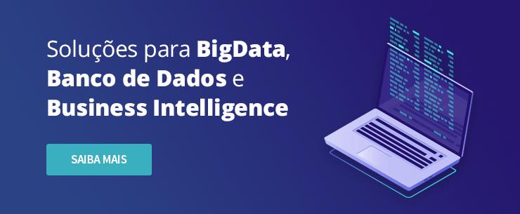 Big Data, Bancos de Dados e Business Intelligence