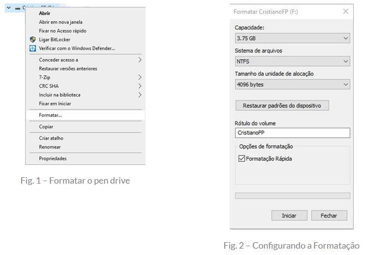 Fig. 1 - Formatar o pen drive e Fig. 2 - Configurando a Formatação